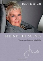 Behind the Scenes - Judi Dench