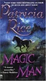Magic Man - Patricia Rice