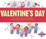 Valentine's Day - Alice K. Flanagan, Shelley Dieterichs