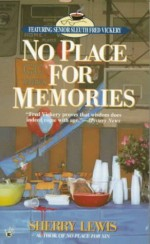 No Place For Memories - Sherry Lewis