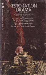 Restoration Drama - William Wycherley, George Etherege, John Dryden, Thomas Otway, John Vanbrugh, William Congreve, Eugene M. Waith, John Gassner