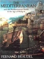 The Mediterranean and the Mediterranean World in the Age of Philip II - Fernand Braudel, Siân Reynolds, Richard Lawrence Ollard