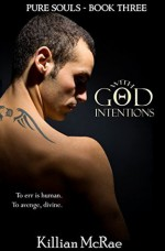 With God Intentions - Killian McRae