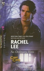 No Ordinary Hero - Rachel Lee