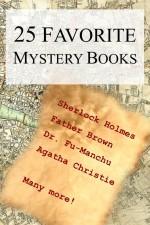 25 Favorite Mystery Books - G.K. Chesterton, Sax Rohmer, Agatha Christie, Arthur Conan Doyle