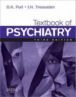 Textbook of Psychiatry - Basant K. Puri, I.H. Treasaden