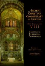 New Testament VIII, Galatians, Ephesians, Philippians (Ancient Christian Commentary on Scripture) - Mark J. Edwards