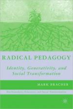 Radical Pedagogy - Mark Bracher