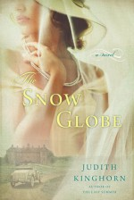 The Snow Globe - Judith Kinghorn