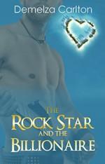 The Rock Star and the Billionaire (Romance Island Resort series Book 4) - Demelza Carlton