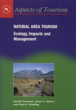 Natural Area Tourism - David Newsome, Susan A. Moore, Ross K. Dowling
