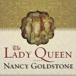 The Lady Queen: The Notorious Reign of Joanna I, Queen of Naples, Jerusalem, and Sicily - Nancy Goldstone, Josephine Bailey, Tantor Audio