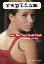 And the Two Shall Meet - Marilyn Kaye