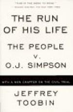 The Run of His Life : The People versus O. J. Simpson - Jeffrey Toobin