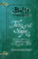 Tales of the Slayer, Volume 3 (Buffy the Vampire Slayer) - Yvonne Navarro, Christopher Golden, Nancy Holder, Mel Odom