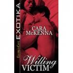 Willing Victim - Cara McKenna