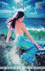 Ink: A Mermaid Romance (A Falling in Deep Collection Novella) - Melanie Karsak