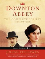 [(Downton Abbey, Season One: The Complete Scripts)] [Author: Julian Fellowes] published on (February, 2013) - Julian Fellowes
