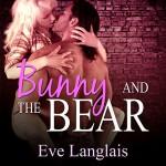 Bunny and the Bear - Eve Langlais, Abby Craden