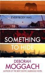 Something to Hide by Deborah Moggach (2015-07-02) - Deborah Moggach;