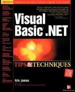 Visual Basic .Net Tips and Techniques - Kris Jamsa