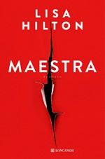 Maestra - Edizione Italiana (Italian Edition) - Lisa Hilton, Giorgio Testa