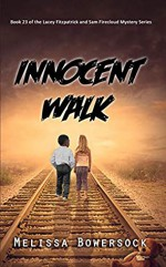 Innocent Walk - Melissa Bowersock