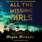All the Missing Girls: A Novel - Megan Miranda, Rebekkah Ross, Simon & Schuster Audio