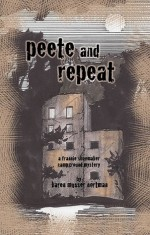 Peete and Repeat - Karen Musser Nortman
