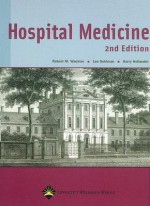 Hospital Medicine - Robert M. Wachter, Lee Goldman, Harry Hollander