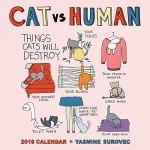 CAT vs HUMAN 2016 Wall Calendar - Yasmine Surovec