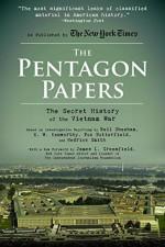 The Pentagon Papers: The Secret History of the Vietnam War - Neil Sheehan, Hedrick Smith, E. W. Kenworthy, Fox Butterfield, James L. Greenfield