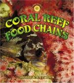 Coral Reef Food Chains - Kelley Macaulay, Bobbie Kalman