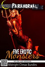 Five Erotic Monsters (We Love Sexy Monsters) - Midnight Climax Bundles