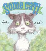 Some Cat! - Mary Casanova, Ard Hoyt