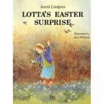 Lotta's Easter Surprise - Astrid Lindgren, Ilon Wikland, Barbara Lucas