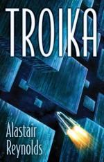 Troika - Alastair Reynolds