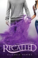 Recalled - Cambria Hebert