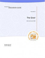 Student's Discussion Guide to The Giver - Maria Garriott, Ann Maouyo