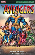 Avengers Epic Collection: Once an Avenger (Epic Collection: the Avengers) - Stan Lee, Roy Thomas, Don Heck