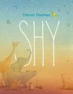 Shy - Deborah Freedman