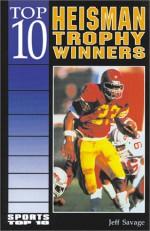 Top 10 Heisman Trophy Winners - Jeff Savage