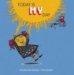 Today Is My Day - Anushka Ravishankar, Piet Grobler