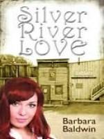 Silver River Love - Barbara Baldwin