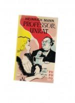 Mann: Professor Unrat - Heinrich Mann
