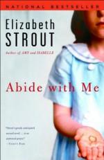[Abide with Me] (By: Elizabeth Strout) [published: March, 2007] - Elizabeth Strout