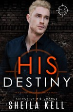 His Destiny - Sheila Kell, Eric Battershell, CT Cover Creations