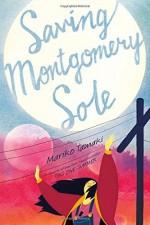 Saving Montgomery Sole by Mariko Tamaki (2016-04-19) - Mariko Tamaki