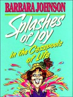 Splashes of Joy Mini Book - Barbara Johnson
