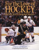 For the Love of Hockey: Hockey Stars' Personal Stories - Chris McDonell